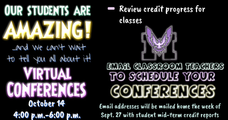 Email teachers to schedule virtual mid-term conferences.